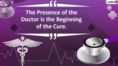 National Doctors' Day 2020 Quotes With HD Images: Thoughtful Sayings to Express Gratitude Towards Doctors