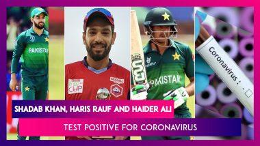 Pakistan Cricketers Shadab Khan, Haris Rauf And Haider Ali Test Positive For Coronavirus