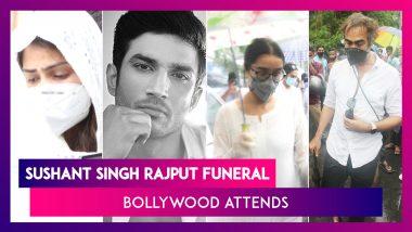 Sushant Singh Rajput Funeral: Kriti Sanon, Shraddha Kapoor, Rajkummar Rao & Others Bid Final Goodbye