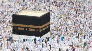 Hajj 2021: Saudi to Limit Upcoming Haj Season to Domestic Pilgrims in Wake of COVID-19 Pandemic