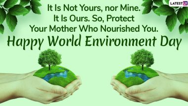 Happy World Environment Day 2020 Messages: WhatsApp Stickers, Facebook Wishes, GIFs, Quotes And SMS to Send on Day Celebrating Nature