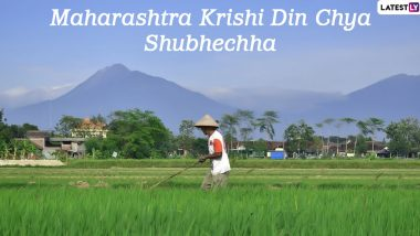 Maharashtra Krishi Din 2020 Messages in Marathi: Farming Quotes, HD Images, Facebook Greetings and SMS to Send Wishes on Agriculture Day