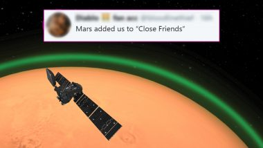Weird Green Glow Spotted Around Mars, Netizens Say Red Planet Added Earth in Its Close Friends' Group (Check Funny Reactions)