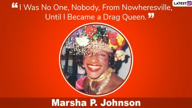 Marsha P Johnson Quotes: Beautiful Sayings by American Drag Queen That Portrays Her Zeal For The Rights of LGBTQ+ Community