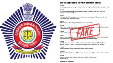Mumbai Police Debunks Fake Messages Over COVID-19 Guidelines Issued by Maharashtra Govt, Urges People to Dial 100 For Any Information