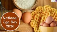 National Egg Day (USA) 2020: From Good Heart Health to Weight Loss, Here Are 5 Reasons to Have This Protein-Rich Food