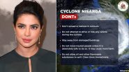 Cyclone Nisarga: Priyanka Chopra Jonas Urges All Mumbaikars Including Her Family to Be Safe From the Natural Calamity (View Tweets)
