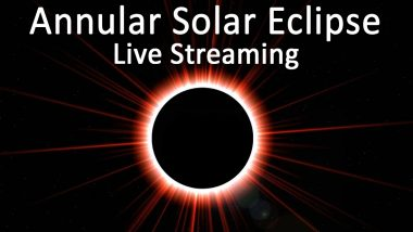 Solar Eclipse 2020 Free Live Streaming Online in India Timings: Know When and How to Watch The Ring of Fire Celestial Spectacle of Surya Grahan Today