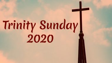 Trinity Sunday 2020 Date And Significance: Know The History And Customs Related to the Christian Observance