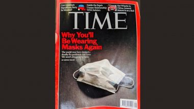 Did Time Magazine Predict COVID-19? The 2009 Edition Cover Saying 'Why You'll Be Wearing Masks Again' Surfaces on Twitter