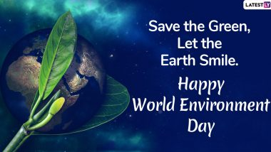 Happy World Environment Day 2020 Greetings, Save Earth Slogans & HD Images: Send Vishwa Paryavaran Diwas Hindi Wishes, WhatsApp Stickers, Quotes on Nature, GIFs and SMS on June 5