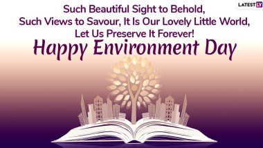 World Environment Day 2020 Wishes & HD Images: WhatsApp Stickers, WED Quotes, GIF Greetings and Facebook Messages to Send on Vishwa Paryavaran Diwas