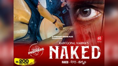 Naked: Ram Gopal Varma's Erotic Thriller to Release on June 27, Here's When and Where You Can Watch It