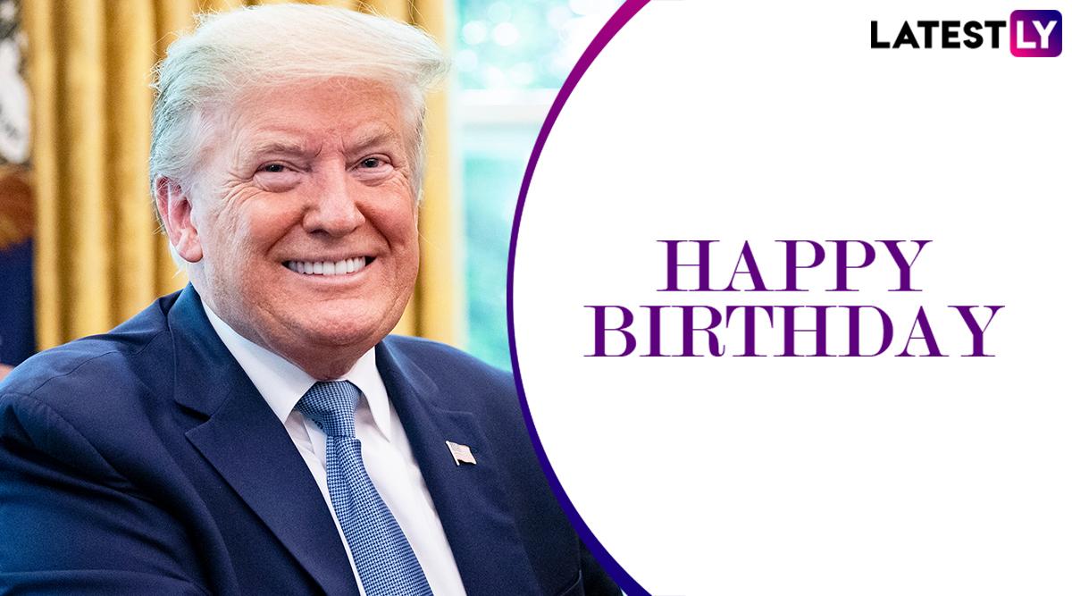 World News   Donald Trump 74th Birthday: Details on Net ...