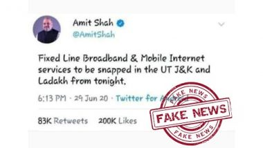 Internet and Broadband Services in J&K and Ladakh to Be Snapped? Fake Tweet Mentioning Order by Home Minister Amit Shah Goes Viral, Here's the Truth