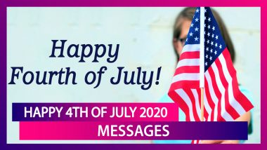 Happy 4th of July 2020! WhatsApp Messages, Images, Quotes, Greetings to Wish Family and Friends