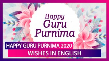 Guru Purnima 2020 Wishes: WhatsApp Messages, Images, Quotes and Greetings to Send on July 5