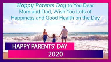 Happy Parents' Day 2020 Wishes: WhatsApp Messages, Family Quotes to Send Greetings of The Observance