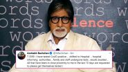 Amitabh Bachchan Tests Positive For COVID-19: Mahesh Babu, Sonam Kapoor, Vikas Gupta, Mammooty, Kapil Sharma Among Others Pray For Actor's Quick Recovery (View Tweets)