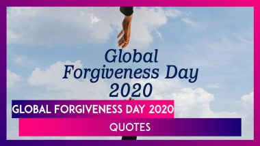Global Forgiveness Day 2020 Quotes: Meaningful Sayings on Forgiveness to Set Your Soul Free