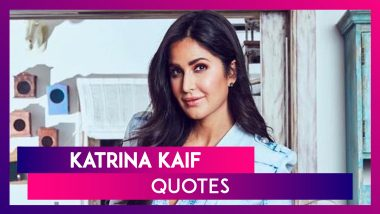 Katrina Kaif Quotes: Celebrate Bollywood Actress' 37th Birthday With Her Quotes On Love & Life