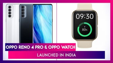 Oppo Reno 4 Pro Smartphone, Oppo Watch Launched in India; Prices, Variants, Features & Specs