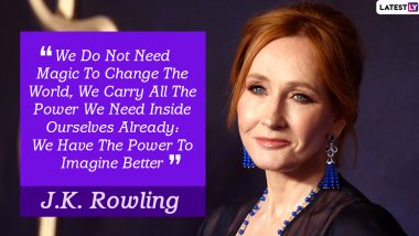 JK Rowling Birthday: Here's Looking At the Harry Potter Author's Inspirational Quotes (View Pics)