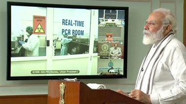 PM Narendra Modi Launches 'High Throughput' COVID-19 Testing Facilities in Noida, Mumbai and Kolkata, Says 'India in Better Position to Fight Coronavirus Than Others'