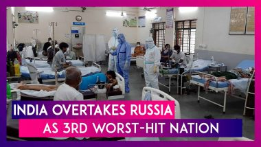 India Overtakes Russia As Third Worst-Hit Nation In The World With Nearly Seven Lakh COVID-19 Cases