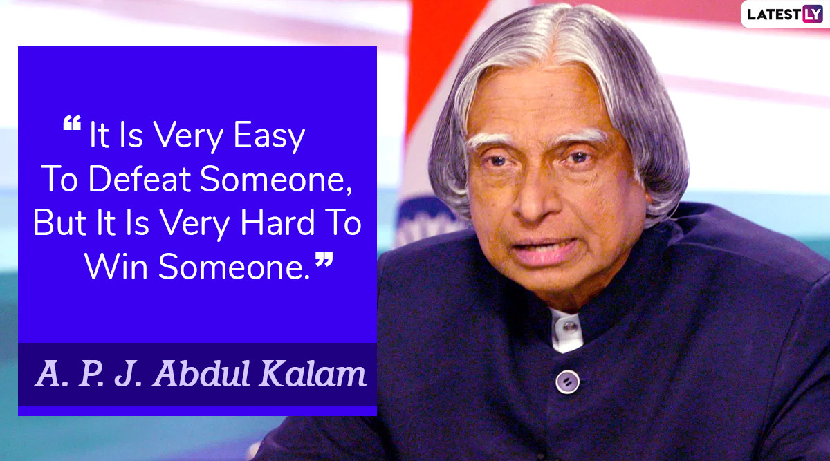 Apj Abdul Kalam S 5th Death Anniversary Inspirational Quotes By The Missile Man Of India That Continue To Motivate Students Aiming To Build A Better Future
