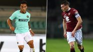 Inter Milan vs Torino, Serie A 2019-20: Lautaro Martinez, Andrea Belotti and Other Players to Watch Out in INT vs TOR Football Match