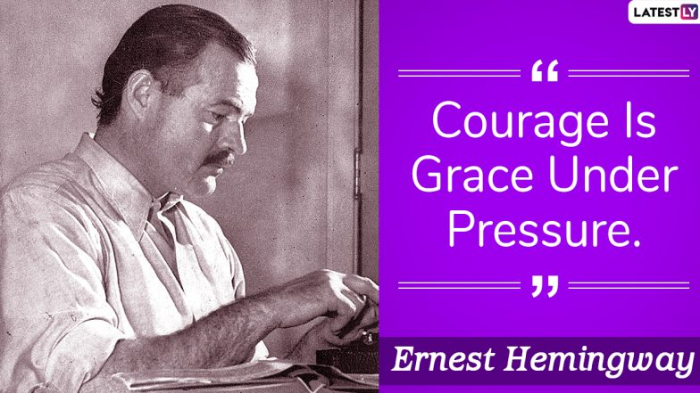 Ernest Hemingway Quotes: Inspiring Thoughts by American Short-Story Writer to Share on His 121st Birth Anniversary