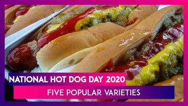 National Hot Dog Day 2020 (US): Here Are Five Popular Varieties of America's Favourite Food