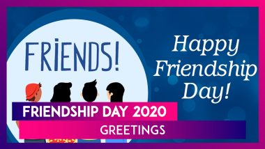 Friendship Day 2020 Greetings, Wishes & Images to Celebrate the Beautiful Bond of Friendship