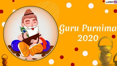 Guru Purnima 2020 Date and Significance: Shubh Muhurat, Puja Tithi and Celebrations Related to Vyasa Purnima