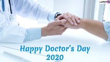 Doctors' Day 2020 Wishes & HD Images: WhatsApp Stickers, Facebook GIF Greetings, Quotes, SMS, Wallpapers And Thank You Notes to Send Your Family Doctor Right Now!