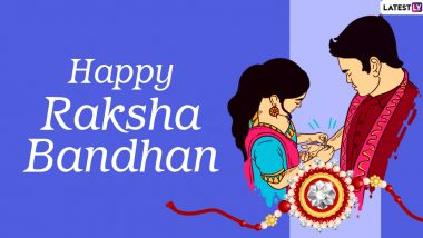 Raksha Bandhan 2020 Wishes for Sisters in English: Happy Rakhi Greetings, WhatsApp Stickers, HD Images, Hindi Messages, GIFs and Quotes to Send Your Beloved Sibling