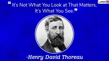 Henry David Thoreau Quotes: Thoughtful Sayings by American Essayist Whose Birth Anniversary is Observed as National Simplicity Day