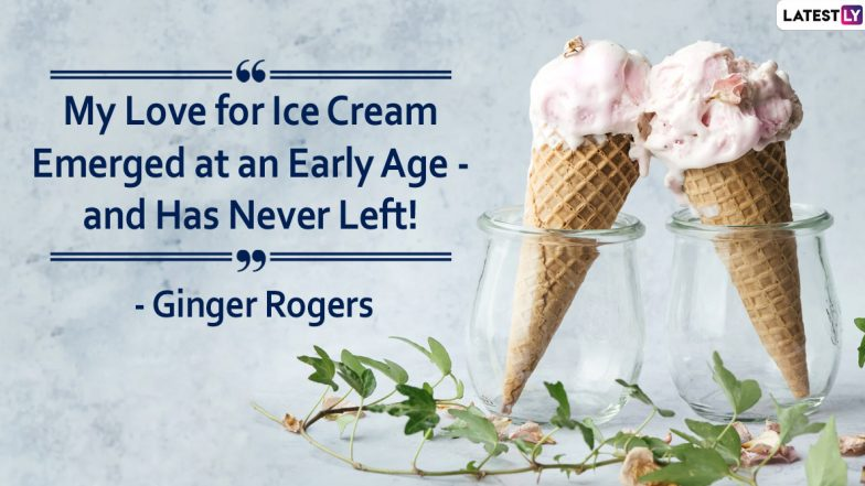 National Ice Cream Day 2020: Wonderful Quotes and Sayings That Describe Your Love For This Dessert