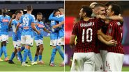 Napoli vs AC Milan, Serie A 2019–20 Free Live Streaming Online & Match Time in Indian Time: How to Get Live Telecast of NAP vs MIL on TV & Football Score Updates in IST