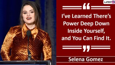 Happy Birthday Selena Gomez: Popular Quotes by The American Singer on Celebrating Oneself That Will Make You Feel Beautiful!