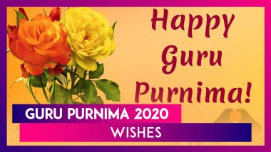 Happy Guru Purnima 2020 Messages: Send These Lovely Greetings to Your Teacher or Mentor on July 5