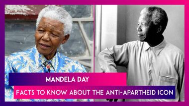 Mandela Day: Facts to Know About South Africa's Anti-Apartheid Icon On His 102nd Birth Anniversary