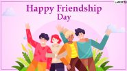 Friendship Day 2021 Wishes and Messages for Best Friends: WhatsApp Stickers, HD Images, Friends Quotes, GIFs and Facebook Greetings to Send to Your BFF!