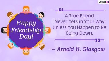 Friendship Day Quotes & GIF Images: Wish Happy Friendship Day 2020 With Memorable Sayings and Quotes on Friends and Friendship!
