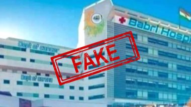 Babri Hospital Blueprint Ready? Viral Image of Building With Signboard Stating Babri Hospital is Fake; Here's Truth Behind The Picture