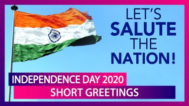 Independence Day 2020 Short Text Messages, Greetings & I-Day Images to Wish Happy Independence Day