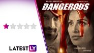 Dangerous Review: Bipasha Basu, Karan Singh Grover's Thriller Series Is 'Dangerous' for Your Senses