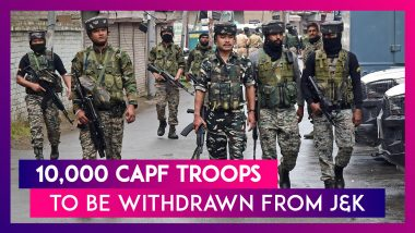 10,000 CAPF Troops To Be Immediately Withdrawn From Jammu & Kashmir: Centre