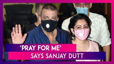 'Pray For Me,' Says Sanjay Dutt, Wife Maanayata Confirms Preliminary Treatment Will Happen In Mumbai